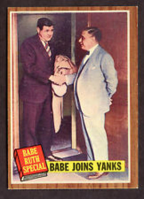 1962 Topps #136 Babe Ruth Joins Yanks EX++ 70/30