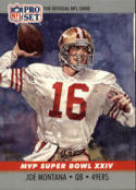 1990 Pro Set Super Bowl MVP's #24 Joe Montana NM-MT 49ers